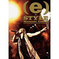 (e)-STYLE LIVE@AKASAKA BLITZ 20110806 198分