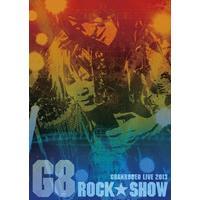 G8 ROCK☆SHOW 469分