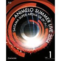 ANIMELO SUMMER LIVE 2014 ONENESS 08.29 本編277分+特典70分