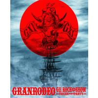 GRANRODEO LIVE 2016 G11 ROCK☆SHOW -TRECAN □ PARTY- 165分