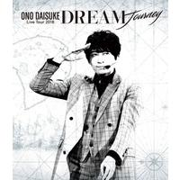 小野大輔 LIVE TOUR 2018 「DREAM Journey」 286分
