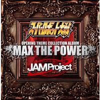 スーパーロボット大戦×JAM Project OPENING THEME COLLECTION ALBUM MAX THE POWER