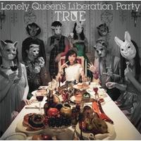 Lonely Queen's Liberation Party 初回限定盤
