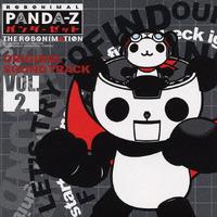 TVアニメーション『パンダーゼット THE ROBONIMATION』 オリジナルサウンドトラック Vol.2 Vol.2