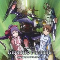 TVアニメ『機神大戦 ギガンティック・フォーミュラ』オリジナルサウンドトラック Vol.2
