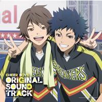 TVアニメ 『チア男子!!』 オリジナルサウンドトラック