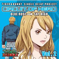 TIGER & BUNNY SINGLE RELAY PROJECT CIRCUIT OF HERO Vol.2