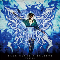 TVアニメ「BLAZBLUE ALTER MEMORY」OP主題歌 BLUE BLAZE/BELIEVE