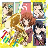 TVアニメ『響け!ユーフォニアム』エンディング主題歌 トゥッティ!