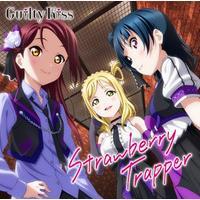 『ラブライブ!サンシャイン!!』ユニットシングル3 Strawberry Trapper