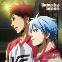 『劇場版 黒子のバスケ LAST GAME』主題歌 Glorious days 通常アニメ盤
