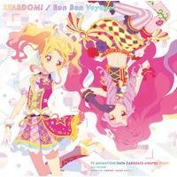 TVアニメ/データカードダス『アイカツスターズ!』 2ndシーズンOP/EDテーマシングル STARDOM!/Bon Bon Voyage!