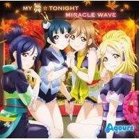 TVアニメ『ラブライブ!サンシャイン!!』2期挿入歌 MY舞☆TONIGHT/MIRACLE WAVE