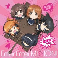 ガールズ&パンツァー最終章 ED主題歌 Enter Enter MISSION! 最終章ver.
