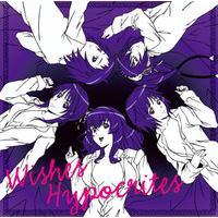 TVアニメ「聖痕のクェイサー」第2期エンディングテーマ Wishes Hypocrites