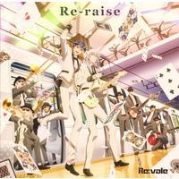 アプリゲーム「アイドリッシュセブン」 ニューシングル / Re:vale
