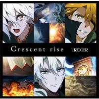アプリゲーム「アイドリッシュセブン」 Crescent rise / TRIGGER