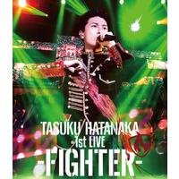 TASUKU HATANAKA 1st LIVE -FIGHTER- 190分