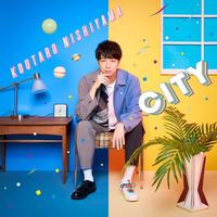 デビューミニアルバム「CITY」【初回生産限定盤】/西山宏太朗