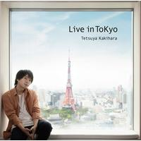 柿原徹也 3rd Full Album「Live in ToKyo」【通常盤】