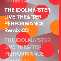 【再販売】THE IDOLM@STER LIVE THE@TER PERFORMANCE Remix 01 Remixed by TeddyLoid