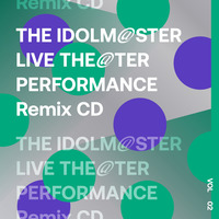 【再販売】THE IDOLM@STER LIVE THE@TER PERFORMANCE Remix 02 Remixed by Giga & TORIENA