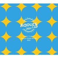 ラブライブ!サンシャイン!! Aqours CLUB CD SET 2021 期間限定生産盤