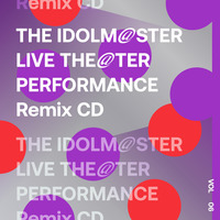 【再販売】THE IDOLM@STER LIVE THE@TER PERFORMANCE Remix 06 Remixed by ☆Taku Takahash / DÉ DÉ MOUSE1 / ケンモチヒデフミ