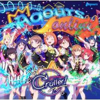 ラブライブ!サンシャイン!! アニメーションPV付きシングル「KU-RU-KU-RU Cruller!」【DVD付】/Aqours