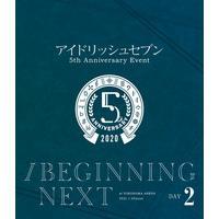 """アイドリッシュセブン 5th Anniversary Event""""/BEGINNING NEXT"""" Day2"""