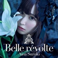 鈴木愛奈 2nd Album「Belle révolte」【完全生産限定盤】
