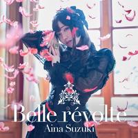 鈴木愛奈 2nd Album「Belle révolte」【初回限定盤】