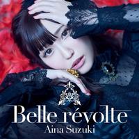 鈴木愛奈 2nd Album「Belle révolte」【通常盤】