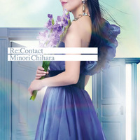 「Re:Contact」【通常盤】/ 茅原実里