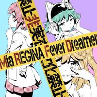 TVアニメ『逆転世界ノ電池少女』オープニング主題歌 「Fever Dreamer」【アニメ盤】 /Mia REGINA